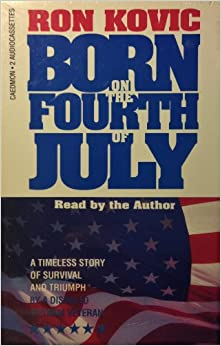 Kovic, Ron - Born on the 4th of July