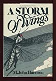 """A storm of wings: Being the second volume of the """"Viriconium"""" sequence, in which Benedict Paucemanly returns from his long frozen dream in the far ... of the locust (Doubleday science fiction) (0385147651) by Harrison, M. John"""
