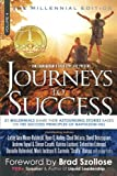 img - for Journeys To Success: 21 Millennials Share Their Astounding Stories Based On The Success Principles Of Napoleon Hill (Volume 4) book / textbook / text book