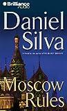 Moscow Rules (Gabriel Allon Series)
