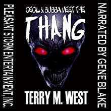 Cecil & Bubba Meet the Thang (       UNABRIDGED) by Terry M. West Narrated by Gene Blake