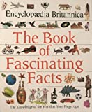 The Book of Fascinating Facts (0785305742) by Encyclopedia Britannica
