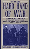 The Hard Hand of War (0521599415) by Grimsley, Mark