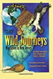 img - for Wild Journeys: Migration in New Jersey book / textbook / text book