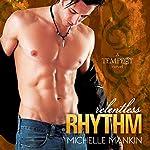 Relentless Rhythm: Tempest #4 | Michelle Mankin