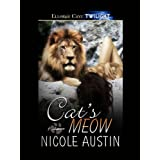 Cat&#39;s Meow (Predators, Book One)