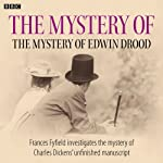 The Mystery of the Mystery of Edwin Drood | Frances Fyfield