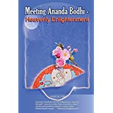 Meeting Ananda Bodhi -Heavenly Enlightenmentby Susan Mary Risk MS...
