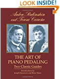 The Art of Piano Pedaling: Two Classic Guides (Dover Books on Music)
