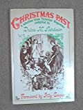 img - for Christmas Past/Selection from Victorian Magazines compiled by Dulcie M Ashdown book / textbook / text book