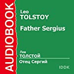Father Sergius [Russian Edition] | Leo Tolstoy