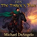 The Tinker's Tale Audiobook by Michael DeAngelo Narrated by Mark Ryan Anderson
