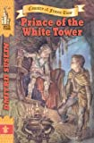 img - for Prince of the White Tower (illustrated) (Coutry of Frozen Time Book 2) book / textbook / text book