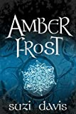 Amber Frost (The Lost Magic)