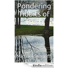 Pondering Tidbits of Truth