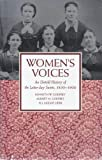 Womens Voices: An Untold History of the Latter-Day-Saints 1830-1900