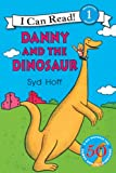 Danny and the Dinosaur: I Can Read Level 1 (I Can Read Book 1)