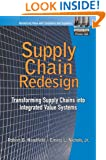 Supply Chain Redesign: Transforming Supply Chains into Integrated Value Systems