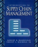 img - for Introduction to Supply Chain Management by Handfield Robert B. Nichols Jr. Ernest L. (1998-06-22) Paperback book / textbook / text book