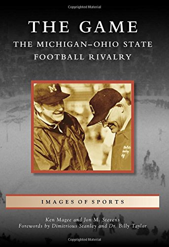 The Game: The Michigan-Ohio State Football Rivalry (Images of Sports) (2015 Championship Program compare prices)