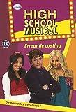 echange, troc Walt Disney - High School Musical 14 - Erreur de casting