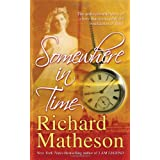 Somewhere in Timeby Richard Matheson