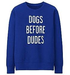 """Unisex Men Women""""DOGS BEFORE DUDES """"Crewneck Sweatshirt Jumper Sweater Top"""