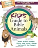 Kids' Guide To Bible Animals (Kids' Guide to the Bible)