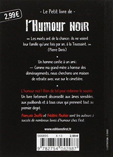 libro le petit livre de l 39 humour noir di fran ois jouffa fr d ric pouhier. Black Bedroom Furniture Sets. Home Design Ideas