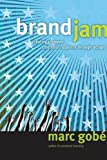 Brandjam: Humanizing Brands Through Emotional Design.