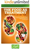 The Food as Treatment - Cookbook for patients with kidney failure (English Edition)