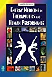 img - for Energy Medicine in Therapeutics and Human Performance, 1e (Energy Medicine in Therapeutics & Human Performance) by James L. Oschman PhD (2003-07-01) book / textbook / text book