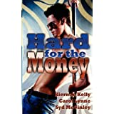 Hard for the Moneyby Carol Lynne