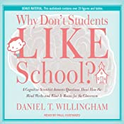 Why Don't Students Like School?: A Cognitive Scientist Answers Questions About How the Mind Works and What It Means for the Classroom | [Daniel T. Willingham]