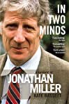 In Two Minds: a Biography of Jonathan...