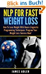 Weight Loss: NLP For Fast Weight Loss...