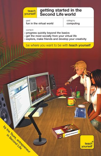 Teach Yourself Getting Started in the Second Life World