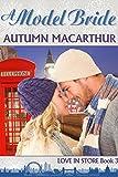 A Model Bride: nice Christian romance in London and Scotland (appreciate In Store Book 3)