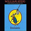 Dominic Audiobook by William Steig Narrated by Peter Thomas