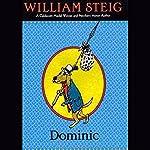 Dominic | William Steig