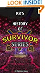 KB's History of Survivor Series