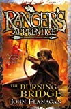 John Flanagan Ranger's Apprentice 2: The Burning Bridge