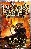 John Flanagan Ranger's Apprentice 2: The Burning Bridge