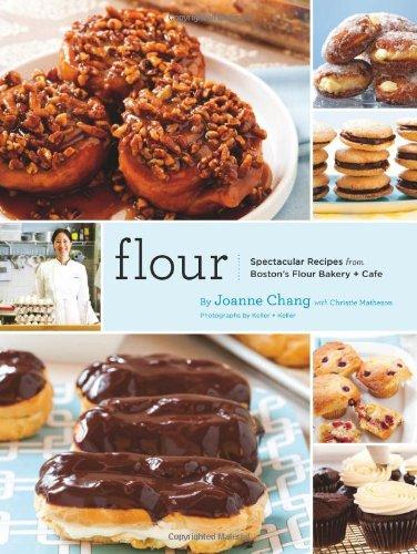 Flour: Spectacular Recipes from Boston's Flour Bakery + Cafe