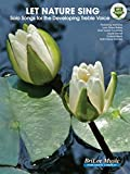 img - for Let Nature Sing - Solo Songs for the Developing Treble Voice, Book & MP3 book / textbook / text book