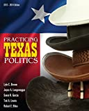 img - for Practicing Texas Politics (Text Only) book / textbook / text book