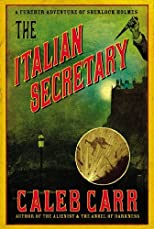 Italian Secretary, The: A Further Adventure of Sherlock Holmes (Large Print) Large Print edition (Authors) Carr, Caleb (2005) published by Carroll & Graf [Hardcover]