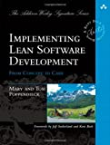 Implementing Lean Software Development: From Concept to Cash (Addison-Wesley Signature)