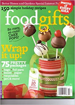 Food Gifts Magazine Better Homes And Gardens Special Interest Publication 2011 Books