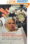 The Trial of Pope Benedict: Joseph Ra...